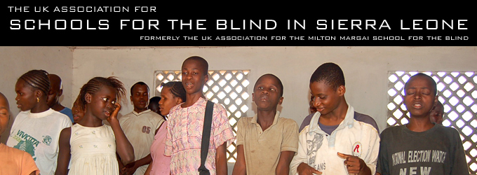 UKA for Schools for the Blind in Sierra Leone